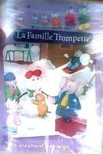 La famille Trompette - L'éléphant de neige - DVD - NEUF - VERSION FRANCAISE