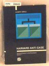 Stähli, Albert: Harvard Anti Case - Management-Andragogik Band 1