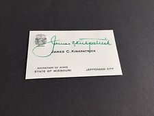 JAMES KIRKPATRICK †1997 1965-85 Governor MISSOURI signed card 1x4