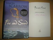 SIMON SCARROW - FIRE AND SWORD  1st/1st  HB/DJ  2009  SIGNED