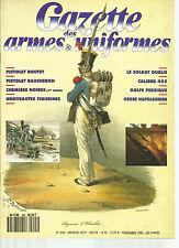 GAZETTE DES ARMES&UNIFORMES N°205 PISTOLET BOUTET-BAUCHERON / CHEMISES NOIRES