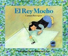 El Rey Mocho (Coleccion Ponte Poronte) (Spanish Edition)-ExLibrary