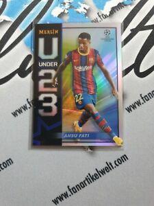 2020-21 Topps Merlin Chrome Under U 23 Ansu Fati FC BARCELONA