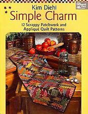 Simple Charm: 12 Scrappy Patchwork and Applique Quilt Patterns by Kim Diehl...