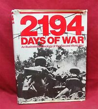 2194 Days of War, An Illustrated Chronology of the Second World War, 1st Am. ed.