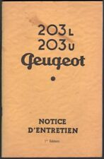Catalogue. Automobile. Peugeot 203. Notice d'entretien. 1ère édition. 1950