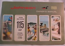 Vintage 1969 Johnson 115HP Outboard Motor Owners Manual 115ESL69