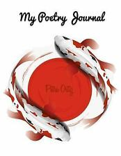 A Cool Journal to Write In: My Poetry Journal : My Favourite Way to Record My...