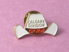 CP RAIL RAILROAD CALGARY DIVISION COWBOY HAT PIN VINTAGE TRAIN LOCOMOTIVE BUTTON