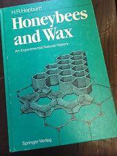 Honeybees and Wax: An Experimental Natural History by H R Hepburn (Hardback, 198
