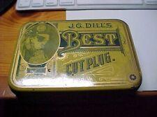 VINTAGE J.G. DILLS BEST CUT PLUG. TOBACCO TIN