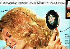 PUBLICITE ADVERTISING 1016  1963  La laque Elnett satin de l'Oréal (2pages)