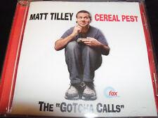 Matt Tilley Gotcha Calls Cereal Pest Volume 1 CD - Like New