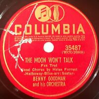 Benny Goodman: The Moon Won't Talk / I Can't Love You Any More: Columbia 1945
