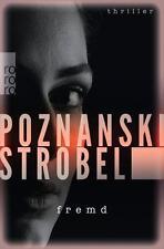 Fremd von Arno Strobel und Ursula Poznanski (2016, Taschenbuch), UNGELESEN