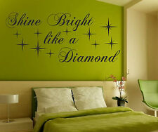 Shine Bright Like A Diamond Wall Art Sticker Vinyl Decal Quote Bedroom Bathroom