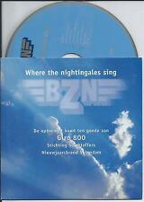 BZN - where the nightingales sing CD SINGLE 2TR CARDSLEEVE 2001 HOLLAND