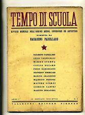 TEMPO DI SCUOLA#Mensile Ord. Medio/Superiore/Artistico-An.I-N.2#Gennaio 1940