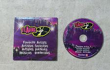 "CD AUDIO MUSIQUE INT / FLAVAS ""FAVORITE ARTISTS"" 2004 CD MAXI-SINGLE 3T A 71826"