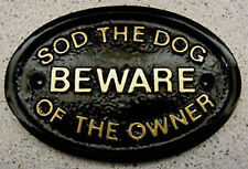 DOG OWNER BEWARE HOUSE DOOR GATE PLAQUE SIGN FAMILY NEW