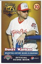 2016 Reading Fightin Phils Official Score Book Issue 10 Dusty Wathan Sga