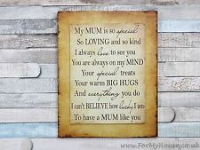 My mum is so special… plaque sign