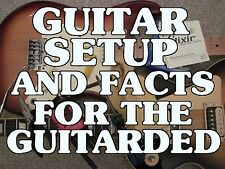 Guitar Setup And Facts For The Guitarded Lessons DVD A+ Myths Dispelled.