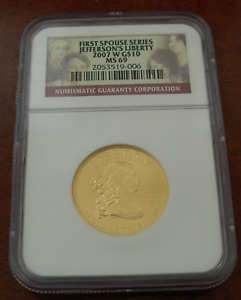 US 2007 W Gold 1/2 oz $10 NGC MS69 First Spouse Series Jefferson's Liberty