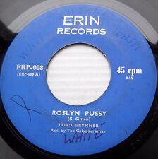 LORD BRYNNER CALYPSORAMAS slack reggae 45 ROSLYN PUSSY VIETNAM MORATORIUM CT115