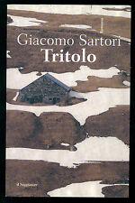 SARTORI GIACOMO TRITOLO IL SAGGIATORE 1999 SCRITTURE 73
