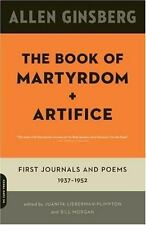 The Book of Martyrdom and Artifice: First Journals and Poems: 1937-1952