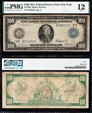 *RARE* 1914 $100 New York FRN Note! PMG 12! FREE SHIPPING! B358321A