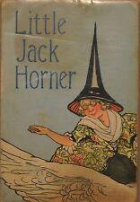 LITTLE JACK HORNER - Carolyn Wells  1914