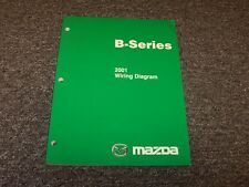 2001 Mazda B4000 B3000 B2300 B-Series Truck Electrical Wiring Diagram Manual