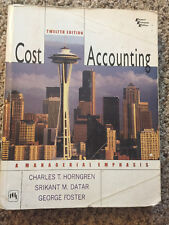 Cost Accounting: A Managerial Emphasis by Horngren, Foster & Datar 12th Edition