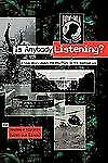 Is Anybody Listening? : A True Story About POW/MIAs in the Vietnam War by...