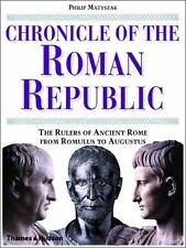 Chronicle of the Roman Republic by Mark Matyszak Hardcover 2003