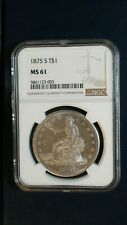 1875 S Trade Dollar NGC MS61 UNCIRCULATED BETTER DATE $1 Coin Start At 99 Cents!