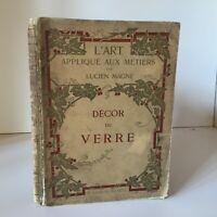 Magne- Decorazione Del Vetro Arte Applique Alle Mestieri Laurens 1913