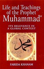 Life And Teachings of The Prophet Muhammad (peace be upon him) -