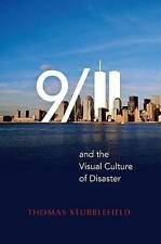 9/11 and the Visual Culture of Disaster by Stubblefield, Thomas