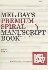 Mel Bay's Premium Spiral Manuscript Book by Mel Bay Publications (Paperback / softback, 2012)