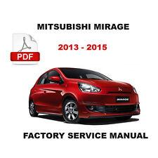 2013 2014 2015 MITSUBISHI MIRAGE OEM SERVICE REPAIR MANUAL + CIRCUIT DIAGRAMS