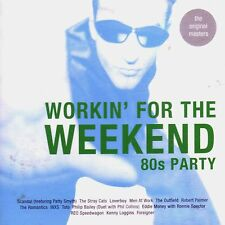 WORKIN' FOR THE WEEKEND -16 hits of 80's Party CD BRAND NEW Musica Monette #226