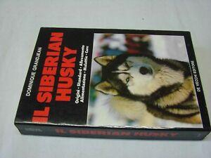 (Grandjean) Il siberiano husky 1988 De vecchi