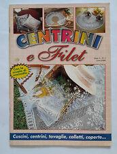 CENTRINI E FILET CON LA SCUOLA DI UNCINETTO n. 1 ANNO 1997
