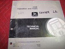 JOHN DEERE 244E LOADER OPERATION & TESTS TECHNICAL MANUAL