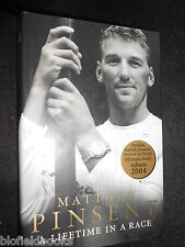 SIGNED: Matthew Pinsent - A Lifetime in Race - 2004 - Olympic Gold Rowing HB 3rd