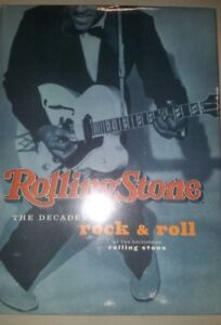 ROLLING STONE: The Decades of Rock and Roll by Rolling Stone- HC/DJ  2001 (NEW)