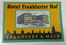 Vintage Travel Sticker Water Decal Hotel Frankfurter Hof Frankfurt Germany